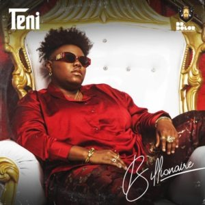 DOWNLOAD: Teni – Billionaire (Audio/Video)