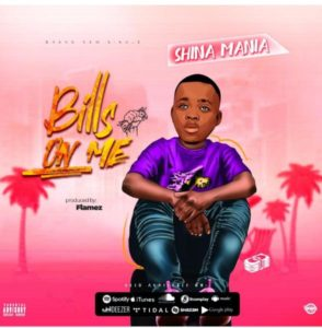 Shina mania – Bills on me