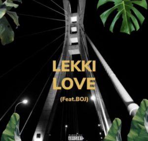 Buju ft Boj – Lekki Love