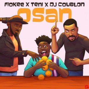 Fiokee x Teni x DJ Coublon – Osan