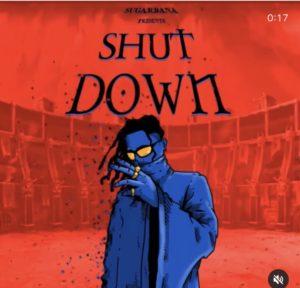 Sugarbana – Shut Down ( Mp3 Download )
