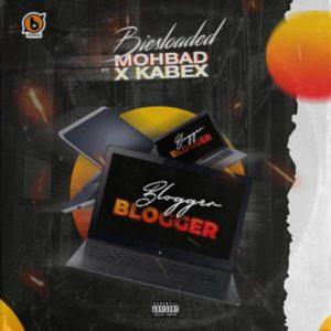 Biesloaded Ft Mohbad & Kabex – Blogger Blogger