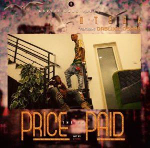Download EP: Otega – Price Paid ft. Dablixx