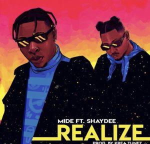Mide ft Shaydee – Realize