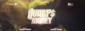 Quam's Money [ Nollywood Movie ]