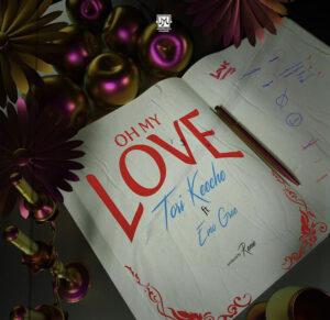 Tori Keeche Ft Emo grae – Oh my love