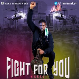 Makeli – Fight For You