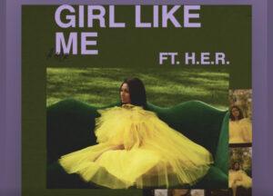 Jazmine Sullivan – Girl Like Me Ft H.E.R.