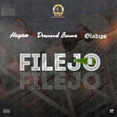 Hayan – Filejo Ft Diamond Jimma & Oladips