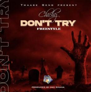 Chichiz – Don't Try