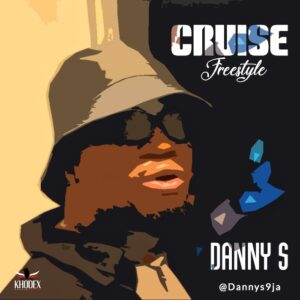 Danny S – Cruise ( Freestyle )