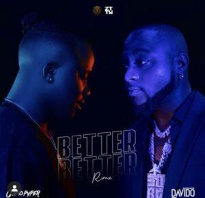 Jamo Pyper ft Davido – Better Better ( Remix )