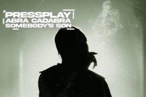 Abra Cadabra & PressPlay – Somebody's Son