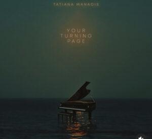 Tatiana Manaois – Your Turning Page