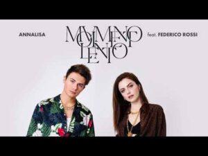 Annalisa – Movimento Lento Ft Federico Rossi
