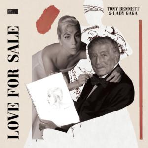 Tony Bennett & Lady Gaga – Love for Sale [ Full Album ]