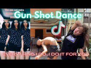 GUN SHOT DANCE (Everything I do, I do it for you) TikTok Dance Challenge Beat