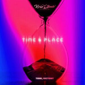Krizbeatz Ft Terri, Victony – Time & Place