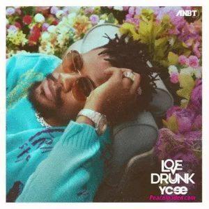 Ycee – Love Drunk [ Full Album ]