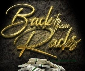 Montana Of 300 & No Fatigue – Back To Them Racks Ft. Talley Of 300