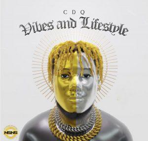 CDQ – Vibes & Lifestyle [ Full Album ]