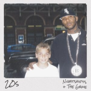 Nightshifts – 20s Ft. The Game