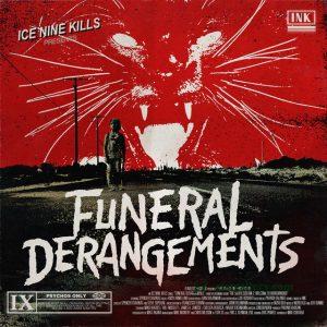 Ice Nine Kills – Funeral Derangements
