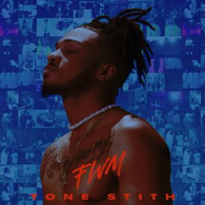 Tone Stith – I Don't Wanna
