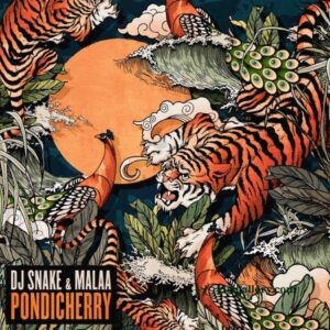 DJ Snake – Pondicherry Ft. Malaa